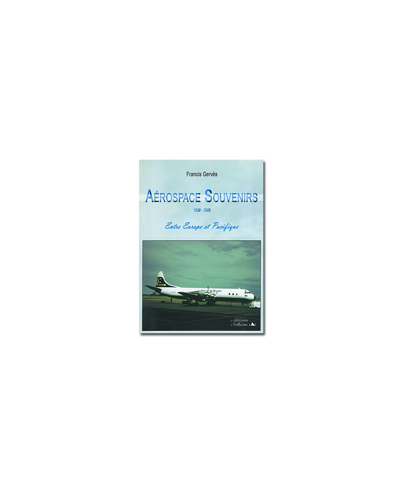 Aerospace souvenirs 1939 - 2005