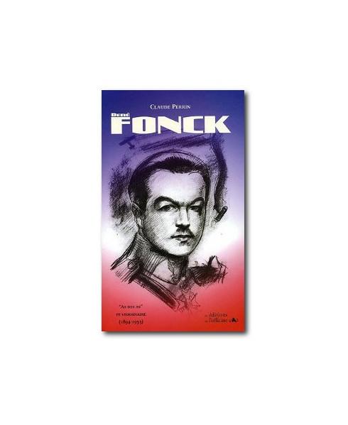 René Fonck, As des as et visionnaire
