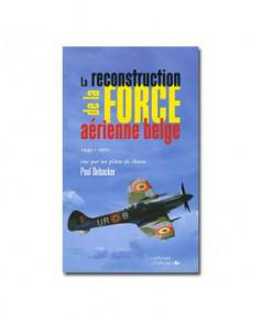 La reconstruction de la F.A.B.