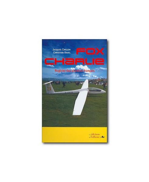 Fox Charlie, registre des planeurs français