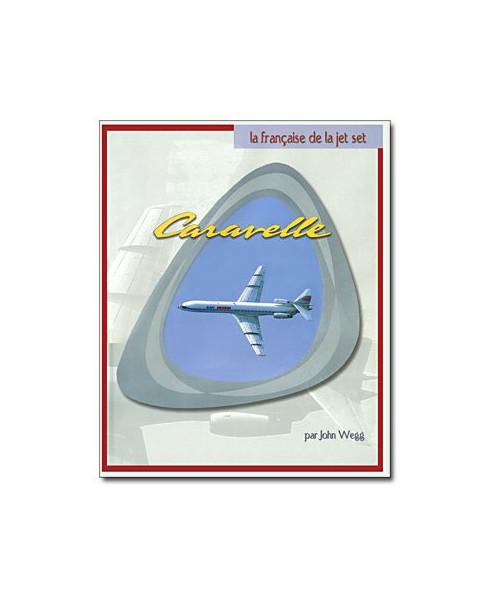 Caravelle - La française de la jet set
