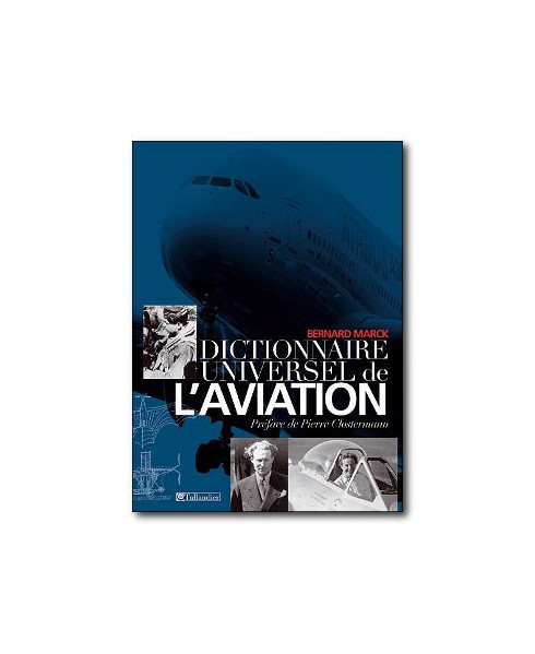 Dictionnaire universel de l'aviation