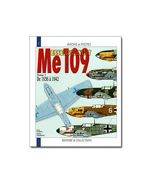 Messerschmitt 109, de 1936 à 1942 - Tome 1