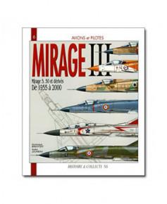 Mirage III et dérivés, de 1955 à 2000