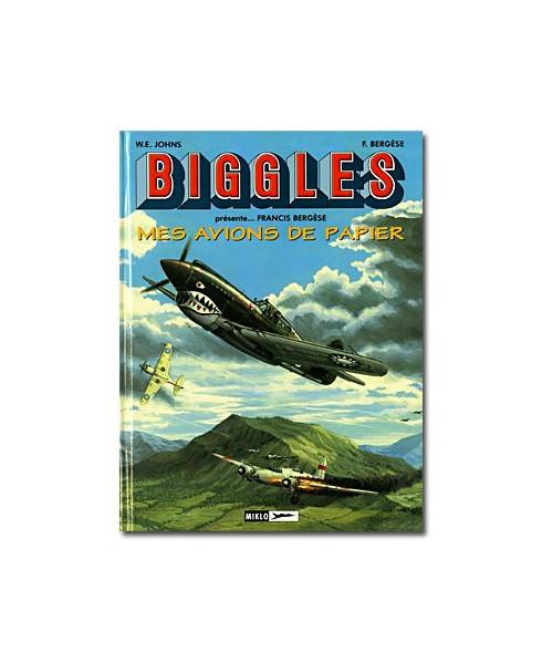 Biggles présente - Mes avions de papier