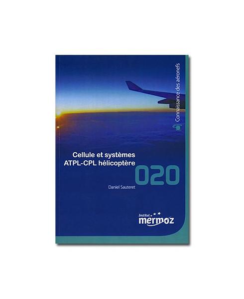 Mermoz - 020 - Cellule et Systèmes A.T.P.L. - C.P.L. Hélicoptère