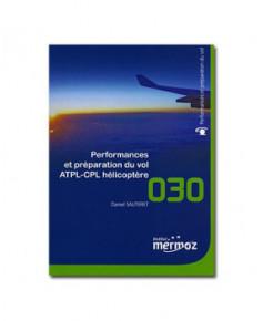 Mermoz - 030 - Performances et préparation du vol A.T.P.L. / C.P.L. Hélicoptère