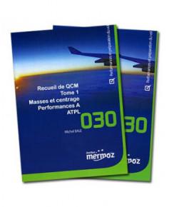 Mermoz - 030 - Recueil Q.C.M. Masses et Centrage / Performances de Classe A - Tome 1 et 2