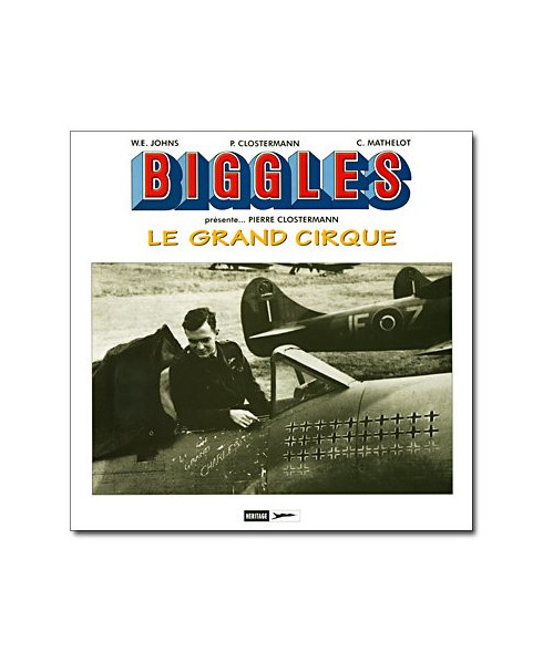 Biggles présente - Le grand cirque - Hors-série