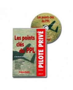 C.D.-ROM - Les Points clés du P.P.L. (et du Brevet de base)