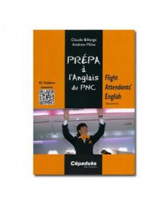 Flight Attendants' English - Prépa à l'Anglais du P.N.C. - 2e édition