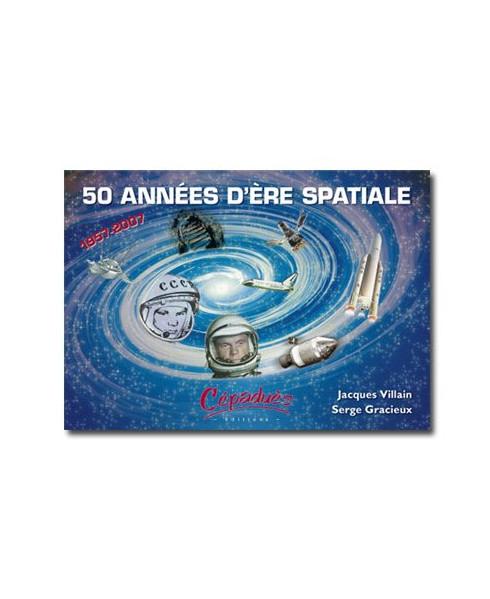 50 années d'ère spatiale - 1957-2007