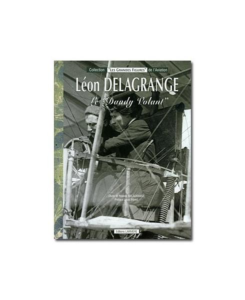 Léon Delagrange, Le Dandy Volant