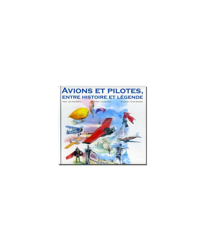 Avions et Pilotes, entre histoire et légende