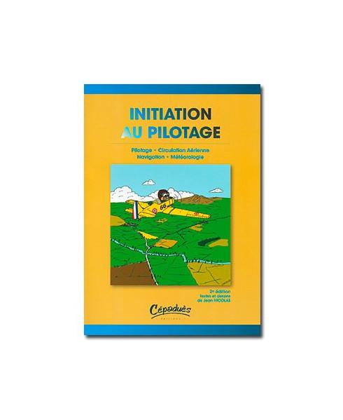 Initiation au pilotage - 2e édition