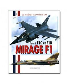 Mirage F1 - Tome 1 : F1C et F1B