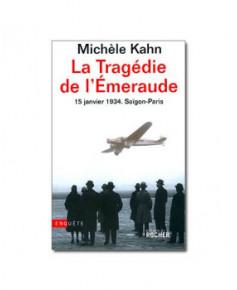 La tragédie de l'Emeraude - 15 janvier 1934, Saïgon-Paris