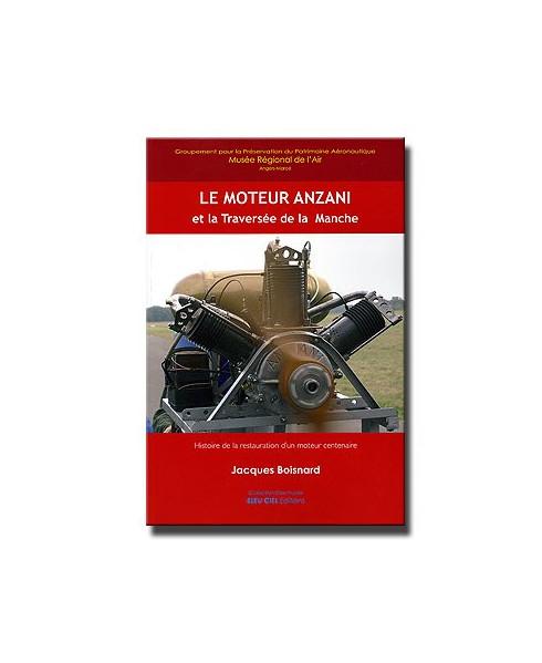 Le moteur Anzani et la traversée de la Manche