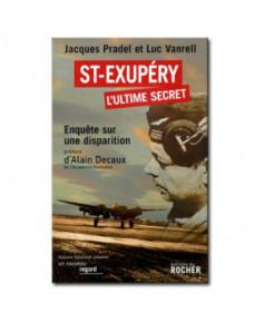 Saint-Exupéry - l'ultime secret