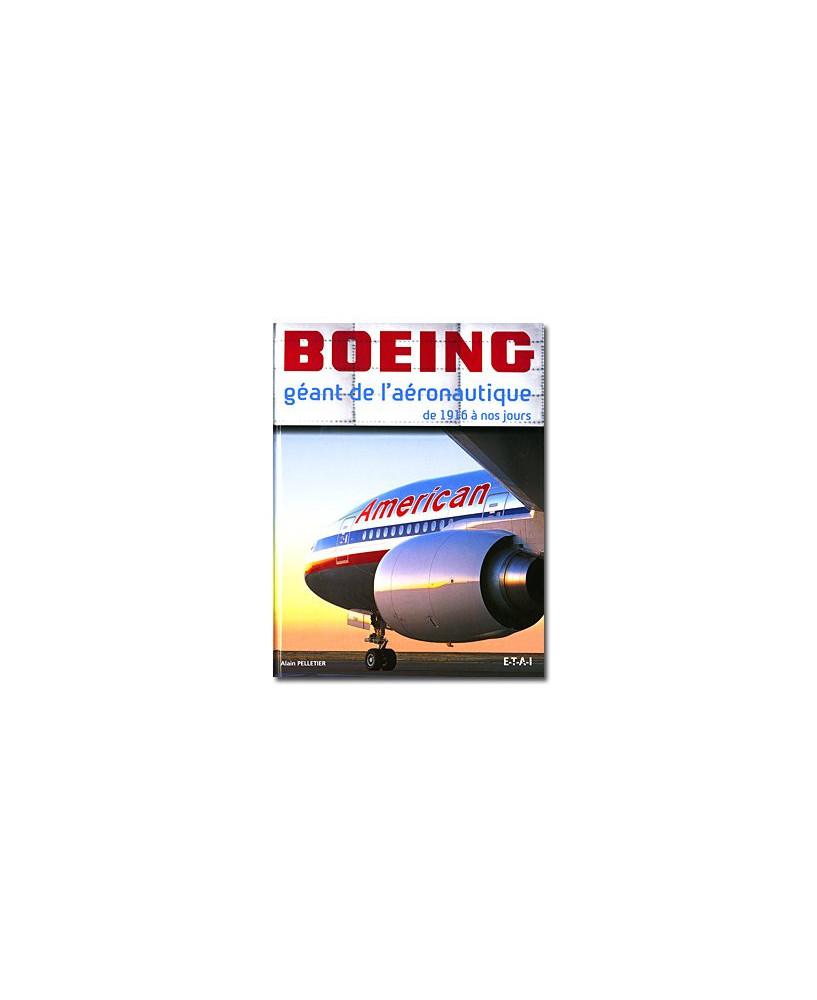 Boeing, géant de l'aéronautique, de 1916 à nos jours