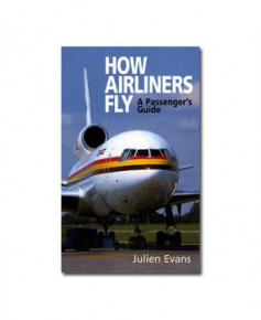How airliners fly - A passenger's guide
