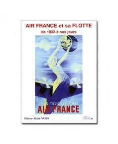 Air France et sa flotte - de 1933 à nos jours