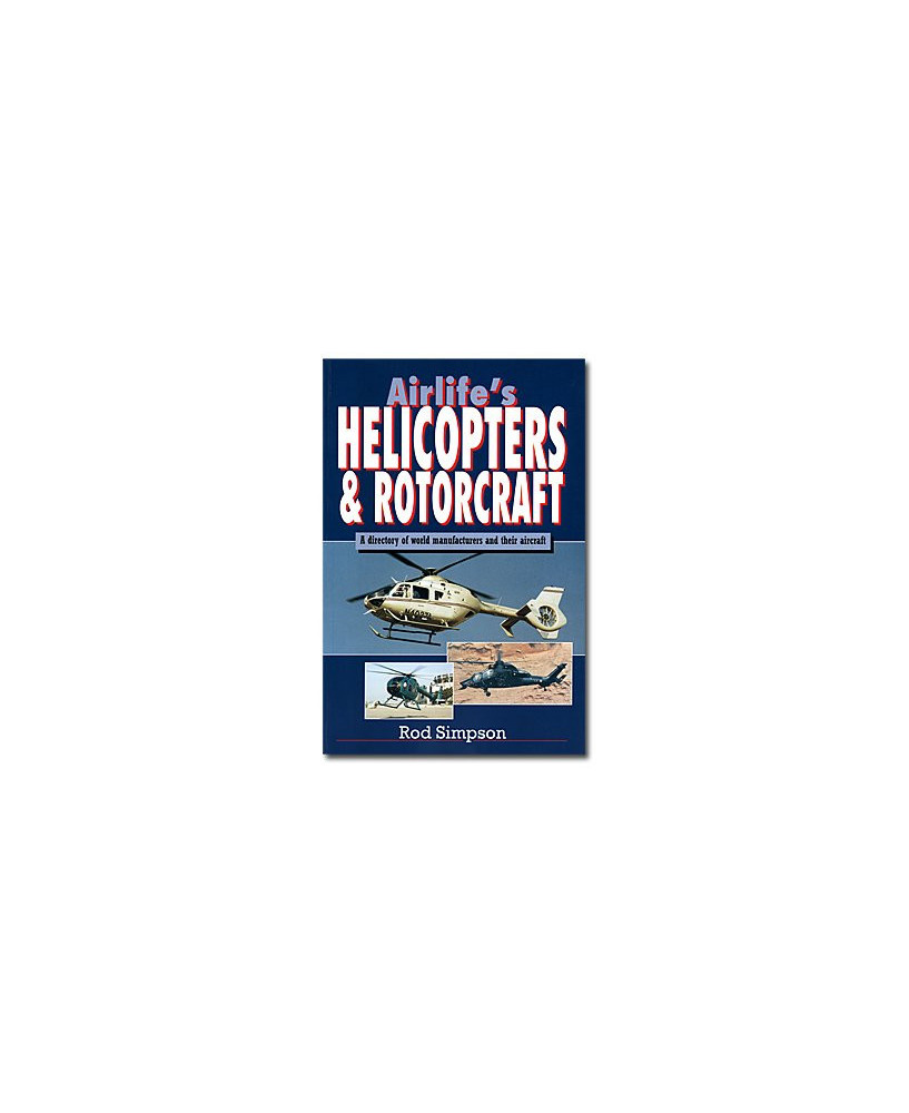 Airlife's Helicopters & rotorcraft