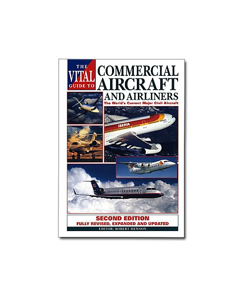 Commercial aircraft and airliners - Vital guide