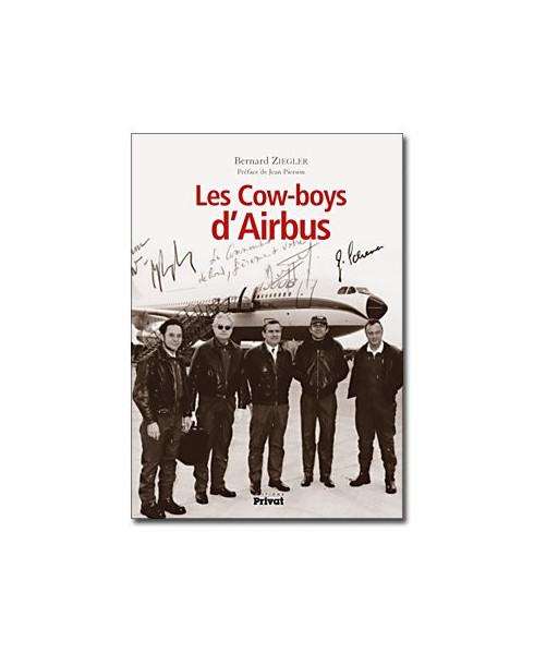 Les cow-boys d'Airbus - Carnet de bord d'un pilote (1972-1997)