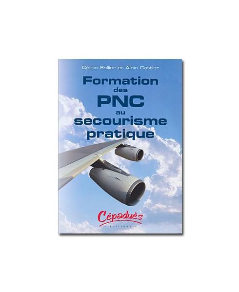 Formation des P.N.C. au secourisme pratique