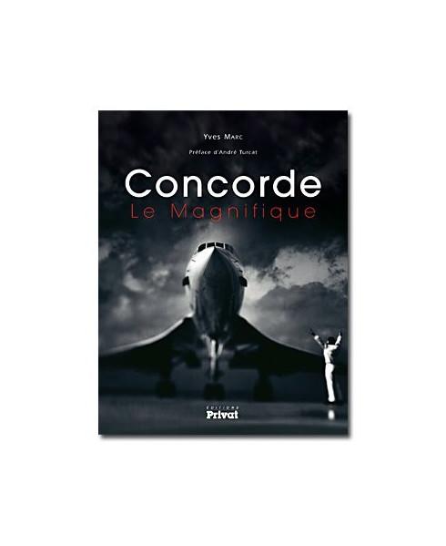 Concorde, Le Magnifique