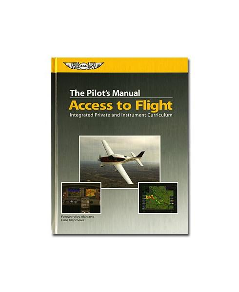 The Pilot's Manual : Access to flight (Manuel)
