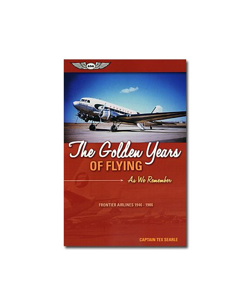 The Golden Years of Flying