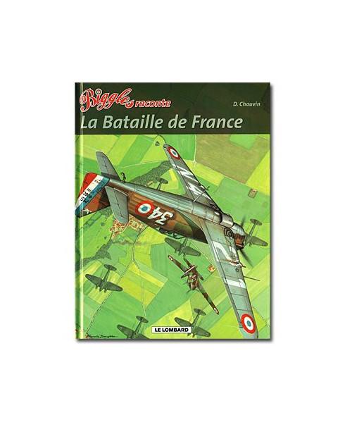 Biggles raconte - La Bataille de France