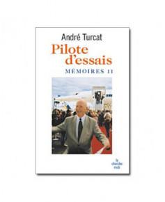 Pilote d'essais, mémoires II