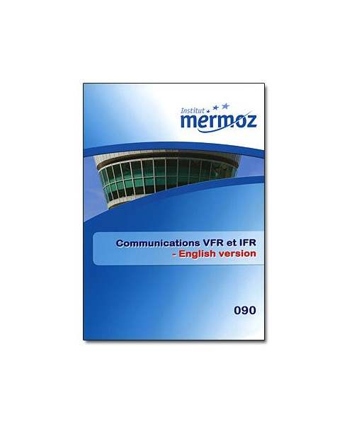 Mermoz - 090 - Communications V.F.R.-I.F.R. (English version)