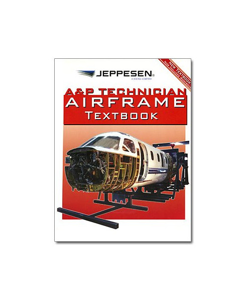 A&P Technician Airframe Textbook & Integrated Workbook