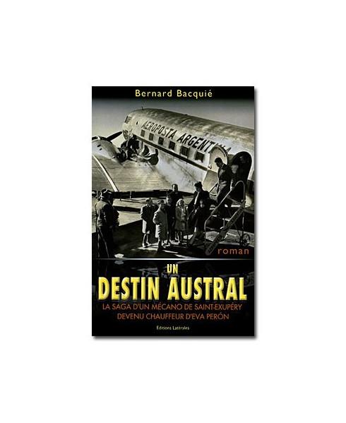 Un destin austral