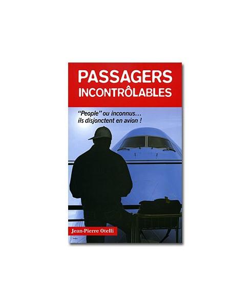 Passagers incontrôlables - Tome 1