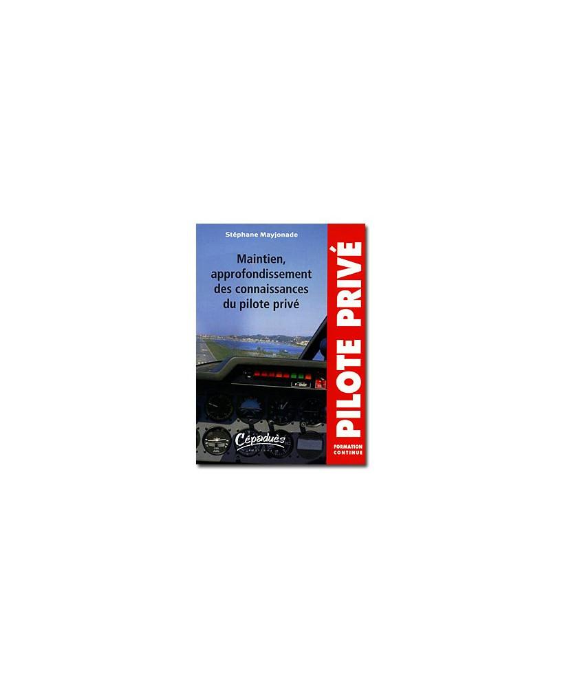 Maintien, approfondissement des connaissances du pilote privé