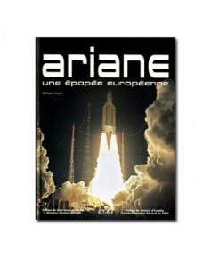 Ariane - Une épopée européenne