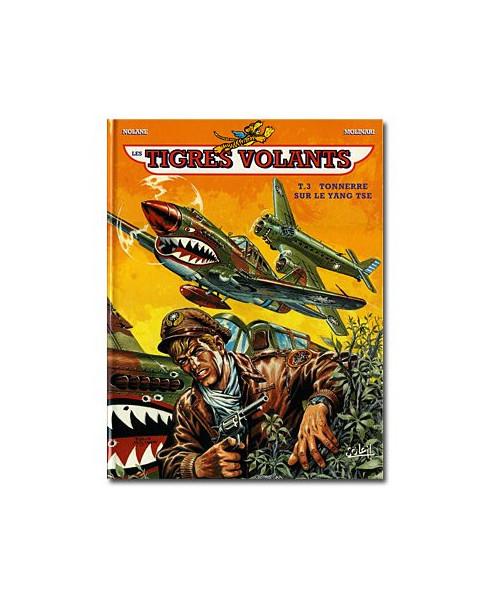 Tigres volants - Tome 3 : Tonnerre sur le Yang Tse