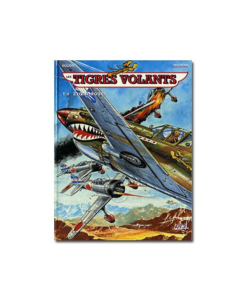Tigres volants - Tome 4 : Etoile rouge