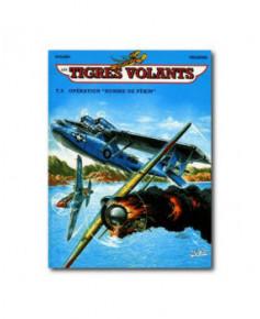 Tigres volants - Tome 5 : Opération Homme de Pékin