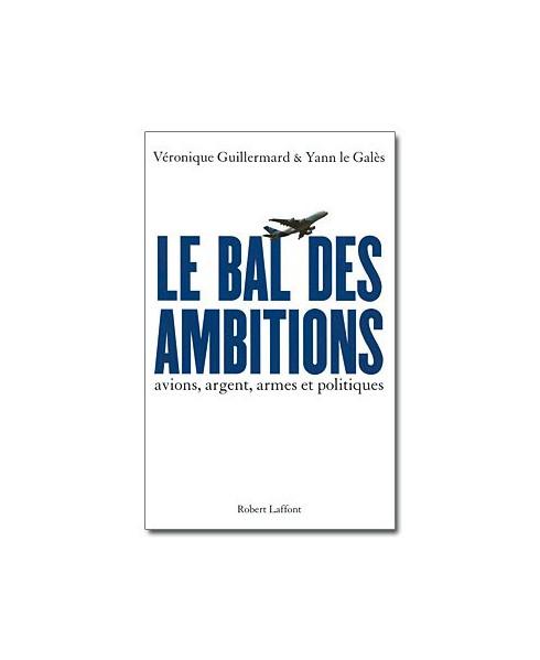 Le bal des ambitions