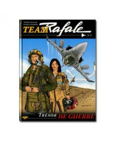 Team Rafale - Tome 2 : Trésor de guerre