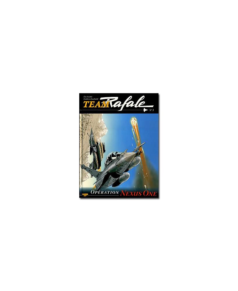 Team Rafale - Tome 3 : Opération Nexus One