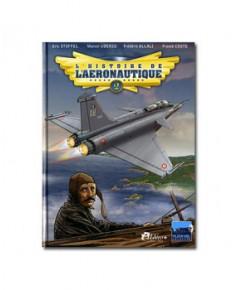 L'Histoire de l'aéronautique en bande dessinée - Tome 2