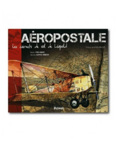 Aéropostale : Les carnets de vol de Léopold