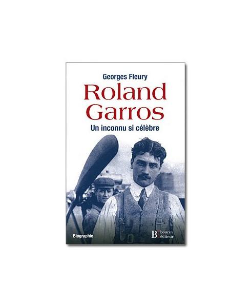 Roland Garros, un inconnu si célèbre